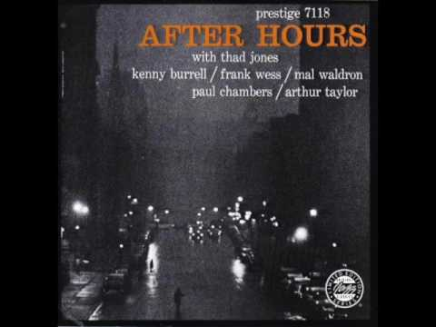 Thad Jones / Kenny Burrell / Frank Wess / Mal Waldron / Chambers / Arthur Taylor ‎– After Hours