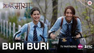 Buri Buri | Dear Maya | Manisha Koirala