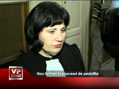 Nou termen în procesul de pedofilie