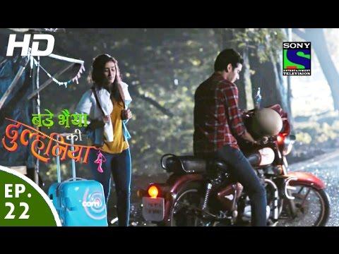 Bade Bhaiyya Ki Dulhania – बड़े भैया की दुल्हनिया – Episode 22 – 16th August, 2016