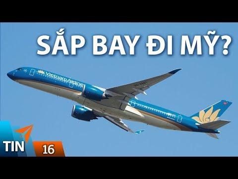 TIN MÁY BAY #16: Hàng không Việt Nam đạt chuẩn bay đến Mỹ | Yêu Máy Bay - Thời lượng: 9 phút, 47 giây.