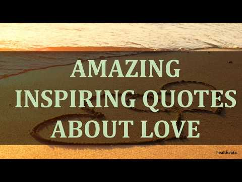 Short quotes - AMAZING  INSPIRING QUOTES ABOUT LOVE
