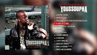 Youssoupha - À force de le dire (Audio Officiel)