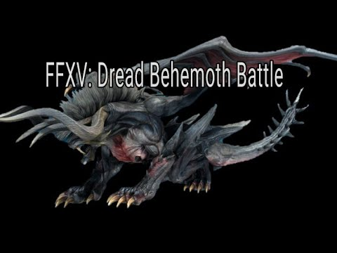 FINAL FANTASY XV - Timed Hunt - Level 140 Dread Behemoth