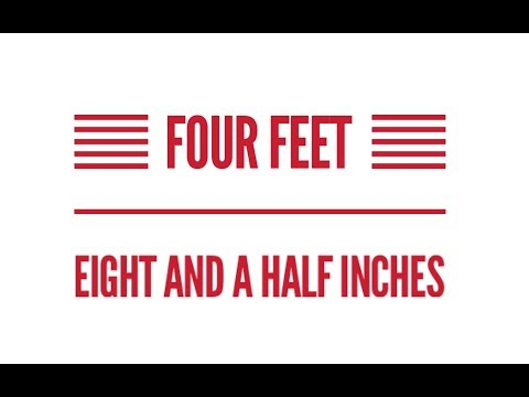 Four Feet, Eight and Half Inches