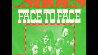The Shoes - Face To Face