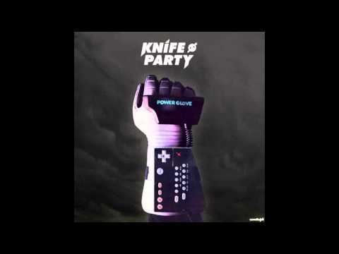 Power Glove (Original Mix) - Knife Party