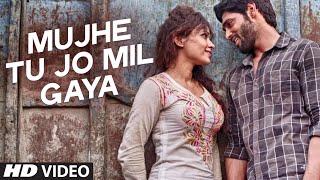 Mujhe Tu Jo MIl Gaya Video Song Khel To Ab Shuru Hoga Ruslaan Mumtaz Devshi Khanduri