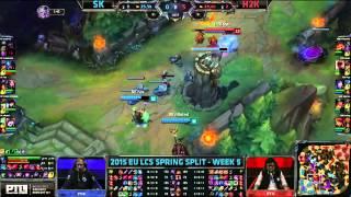 SK Gaming Vs H2K Gaming | S5 EU LCS Spring 2015 Week 5 Day 2 | SK Vs H2K W5D2G5 VOD 60FPS