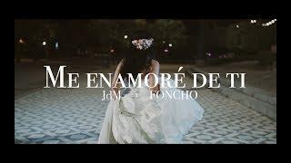 JdM x Foncho  Me Enamoré De Ti  Vídeo Oficial Reggaeton MusicaLatina