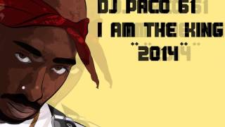 Nonton 2pac   I Am The King   Remix 2017  New       Dj Paco 61 Film Subtitle Indonesia Streaming Movie Download