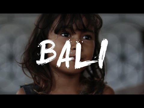 BALI 2017 - TRAVEL VIDEO