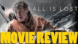 Nonton All Is Lost   Movie Review By Chris Stuckmann Film Subtitle Indonesia Streaming Movie Download