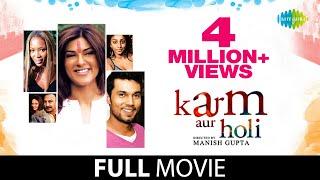Karma Aur Holi 2009  Full Hindi Movie  Sushmita Sen & Randeep Hooda