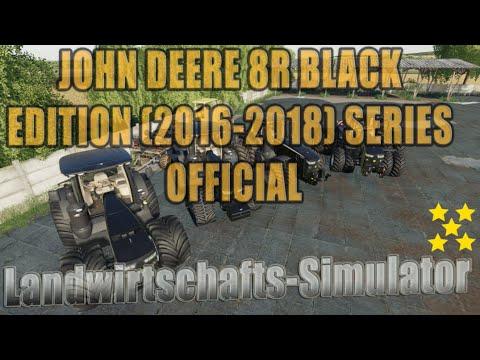 John Deere 8R Black Edition (2016-2018) Series official v1.0