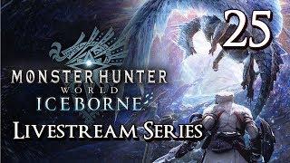 Monster Hunter World Iceborne - Livestream Part 25: Shara Ishvalda