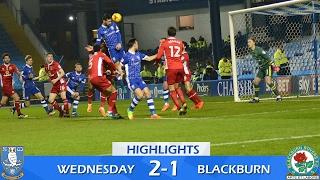 Sheffield Wednesday 2 Blackburn Rovers 1   Extended highlights   2016/17