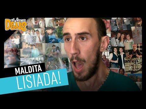 El Loco Denis 02 - MALDITA LISIADA (Soraya Montenegro)
