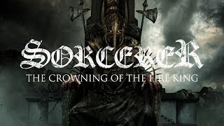 SORCERER nos presenta su video lirico  The Crowning of the Fire King  .