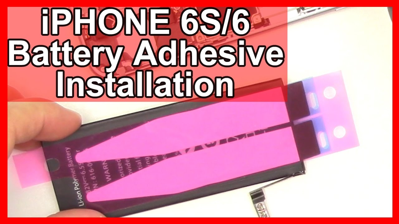 How to iPhone 6S/6 Battery Adhesive Installation and Replacement
