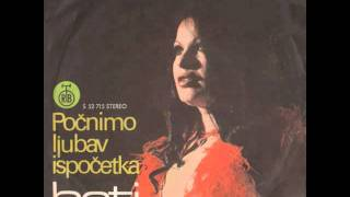 Beti Ðordevic - Pocnimo ljubav iz pocetka