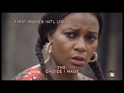 The Choice I Made - Ken Eric & Queen Nwokye 2017 Latest Nigerian Nollywood Movie