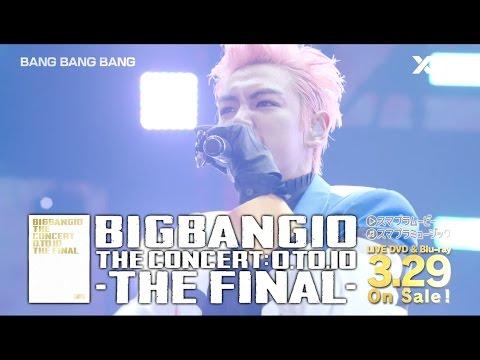 BIGBANG10 THE CONCERT : 0.TO.10 -THE FINAL- (SPOT_15 Sec._A)