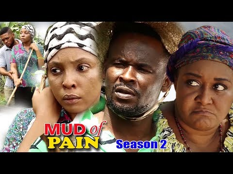 Mud Of Pain Season 2 - 2018 Latest Nigerian Nollywood Movie Full HD | YouTube Films