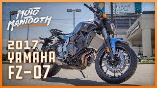 8. First Rides - 2017 Yamaha FZ-07