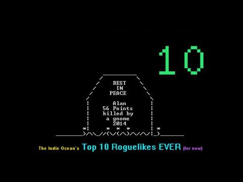 Top 10 Roguelikes Ever! (So Far) - September 2014