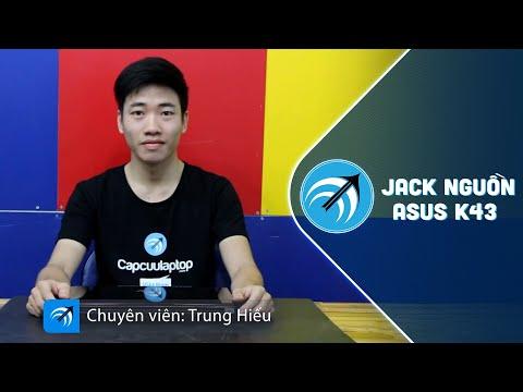Asus K43 - Hướng dẫn sửa Jack nguồn laptop