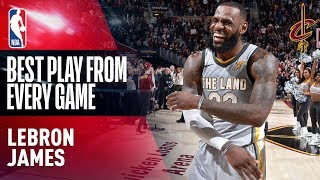 Nonton Lebron James  Best Play From Every Game  2017 2018  Film Subtitle Indonesia Streaming Movie Download