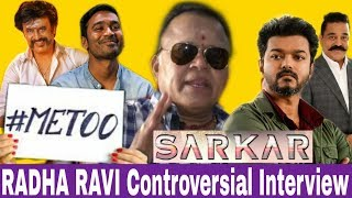Video 'Dato' #RadhaRavi's Take On Top Heros & Bold Statement On Recent Controversies | #MeToo | #Sarkar MP3, 3GP, MP4, WEBM, AVI, FLV November 2018
