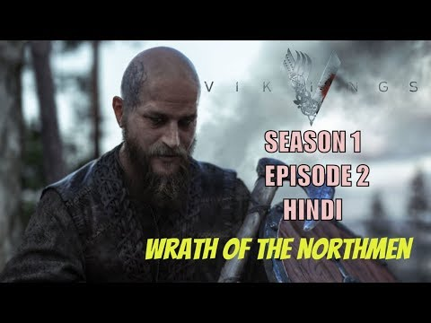 VIKINGS:- S01 Ep02 | Wrath of the Northmen | Explained in HINDI |