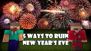 5 Ways to ruin New Year's Eve - Minecraft