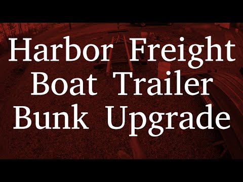 Harbor Frieght Boat Trailer Bunk Upgrade