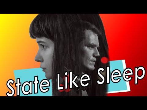 State Like Sleep film review