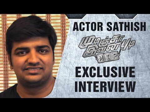 Sathish shares funny moments from sets | Mudinja Ivana Pudi | Interview | KS Ravikumar | Kotigobba 2
