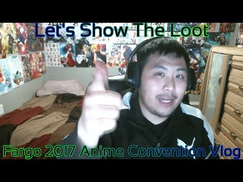 Fargo 2017 Anime Convention Vlog (Let's Check The Loot)