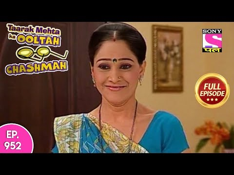 Taarak Mehta Ka Ooltah Chashmah - Full Episode 952 - 10th February , 2018