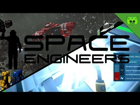 SPACE ENGINEERS # 2 - Pimp my Raumschiff «»  Let's Play Space Engineers | Deutsch Full-HD