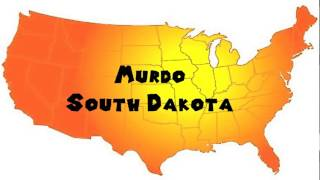 Murdo (SD) United States  City new picture : How to Say or Pronounce USA Cities — Murdo, South Dakota