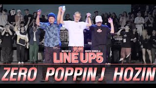 Poppin Zero, Poppin J, Hozin – 2019 LINE UP SEASON 5 JUDGE SHOWCASE