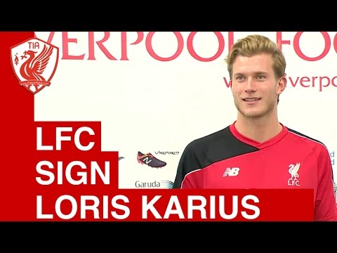 Liverpool Sign Loris Karius