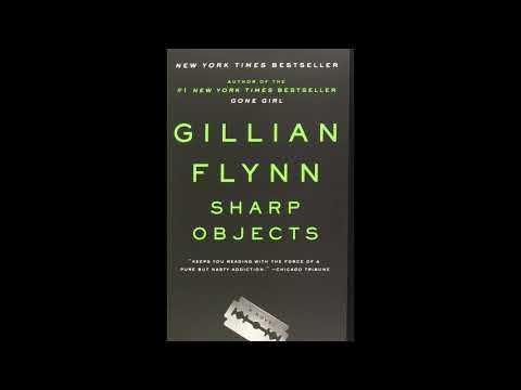 Sharp Objects by Gillian Flynn - Chapter 4 (Audiobook)