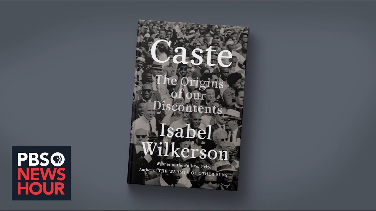 'Caste' author Isabel Wilkerson on America's race and class hierarchy