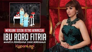 Video Kisah Ibu Roro Fitria, Pewaris Harta Yang Sederhana MP3, 3GP, MP4, WEBM, AVI, FLV November 2017