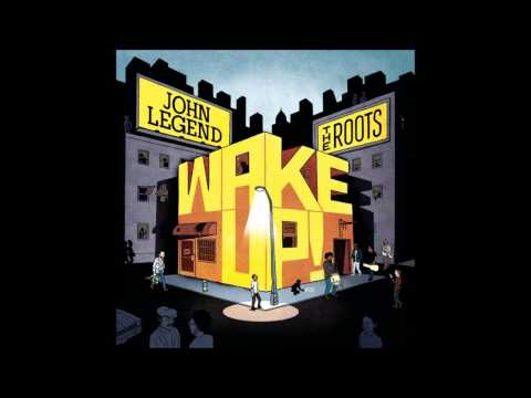 John Legend & The Roots - I Wish I Knew How It Would Feel to Be Free