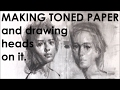 How To Make Toned Paper And Draw Head With 5 Value Scale