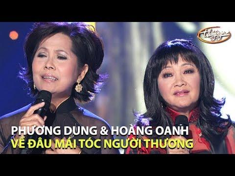 Hoàng Oanh & Phương Dung - Về Đâu Mái Tóc Người Thương (Hoài Linh) PBN 84 - Thời lượng: 9:30.